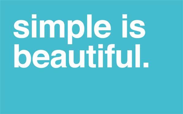 La semplicità è bellezza
