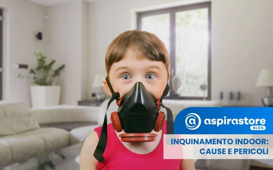 Inquinamento aria indoor: cos'è, cause e rimedi