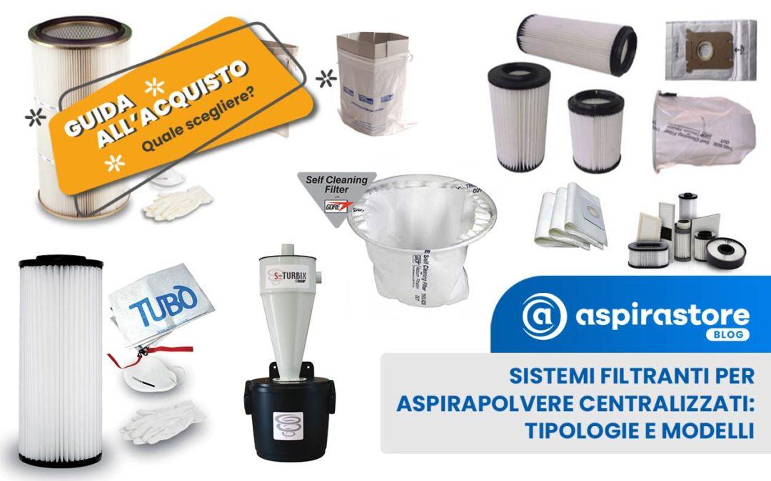 Sistemi filtranti per aspirapolvere centralizzato: guida pratica