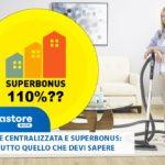 Aspirazione centralizzata, detrazioni fiscali, agevolazioni e superbonus 110%