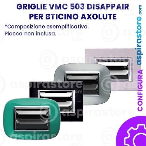 Griglia vmc Disappair 503 per Bticino Axolute
