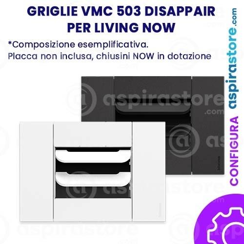 Griglia vmc Disappair 503 per Bticino Living Now