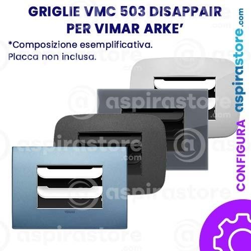 Griglia vmc Disappair 503 per Vimar Arke'