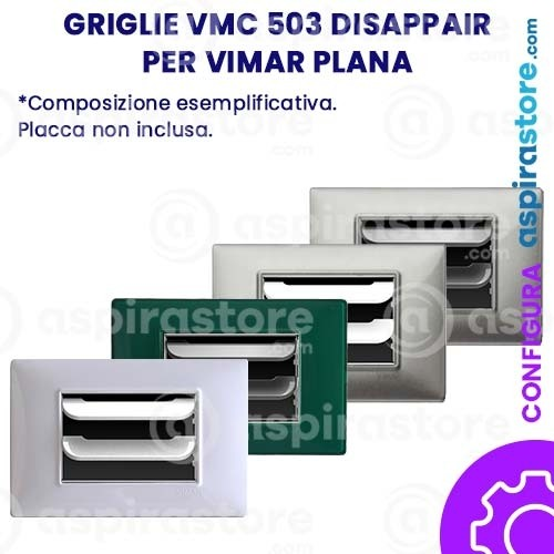 Griglia vmc Disappair 503 per Vimar Plana