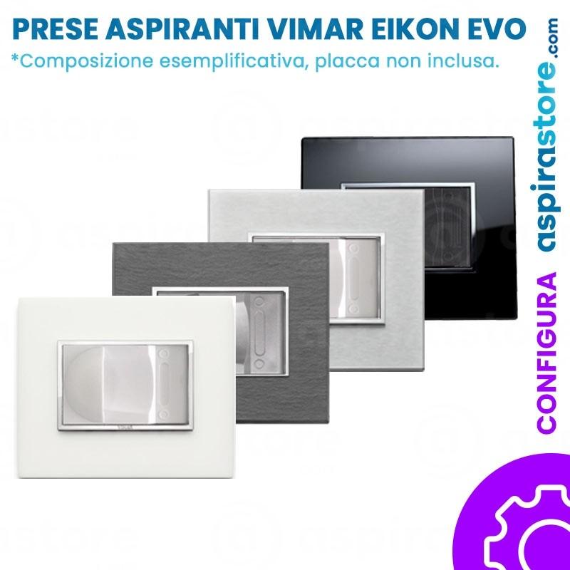 Composizione placche con presa aspirante per Vimar Eikon EVO