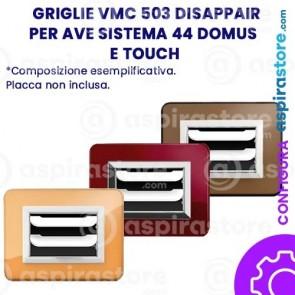 Griglia vmc 503 per Ave Sistema 44 Domus e Touch