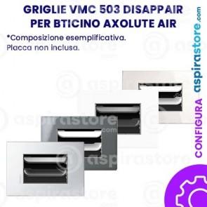 Griglia vmc Disappair 503 Bticino Axolute AIR