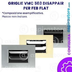 Griglia vmc Disappair 503 per FEB Flat