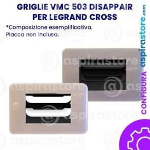 Griglia vmc Disappair 503 per Legrand Cross