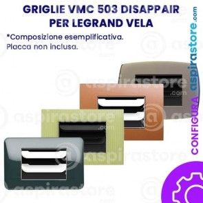 Griglia vmc Disappair 503 per Legrand Vela
