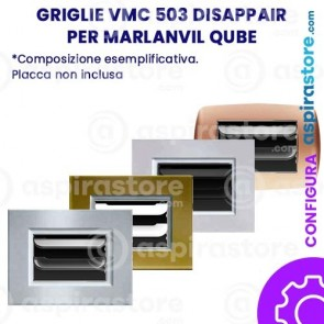 Griglia vmc Disappair 503 per Marlanvil Qube