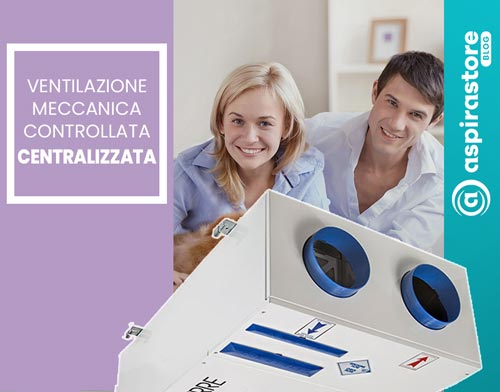Guida alla ventilazione vmc centralizzata per appartamenti realizzati nel blog di Aspirastore.com