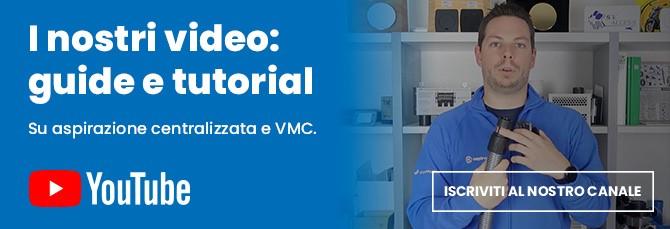 Guarda i video su aspirapolvere centralizzato e vmc dal nostro canale Youtube Aspirastore.com