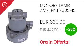 Motore aspirante Lamb Ametek 117502-12 in offerta