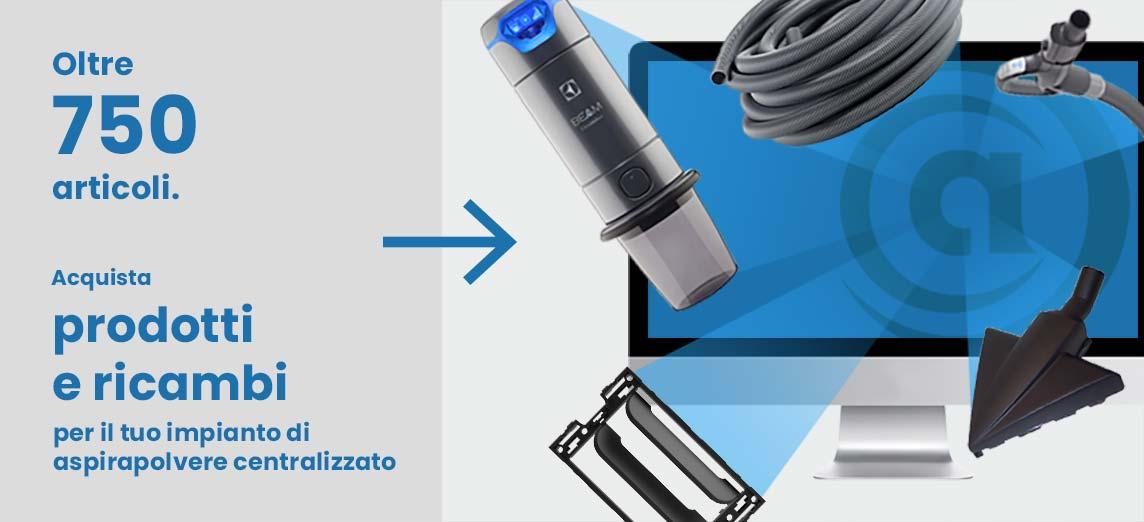 Aspirastore.com vendita online dei migliori aspirapolvere centralizzati, ricambi e accessori